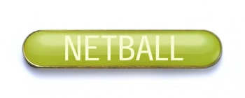 Tube Badge 'NETBALL' Yellow (Pk. 5)